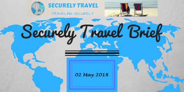 Securely Travel Brief May 02 2018 Securely Travel